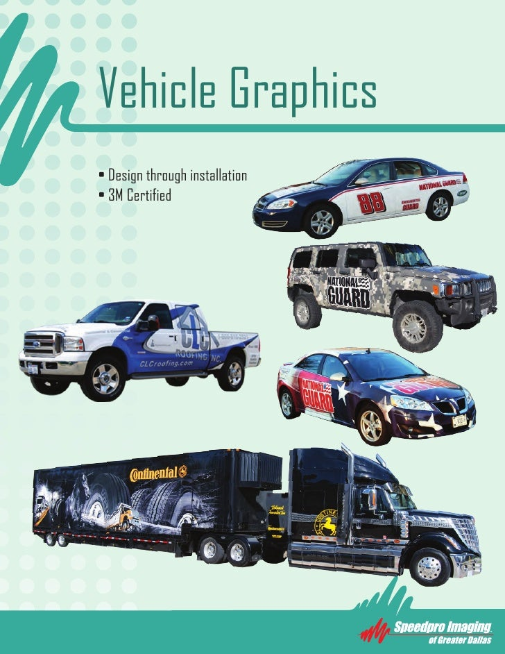 Vehicle Graphics • Design through installation • 3M Certified