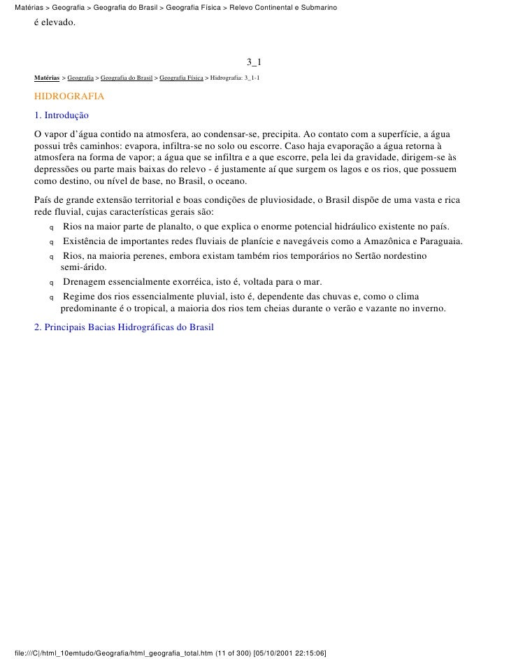 Matérias > Geografia > Geografia do Brasil > Geografia Física > Relevo Continental e Submarino     é elevado.             ...