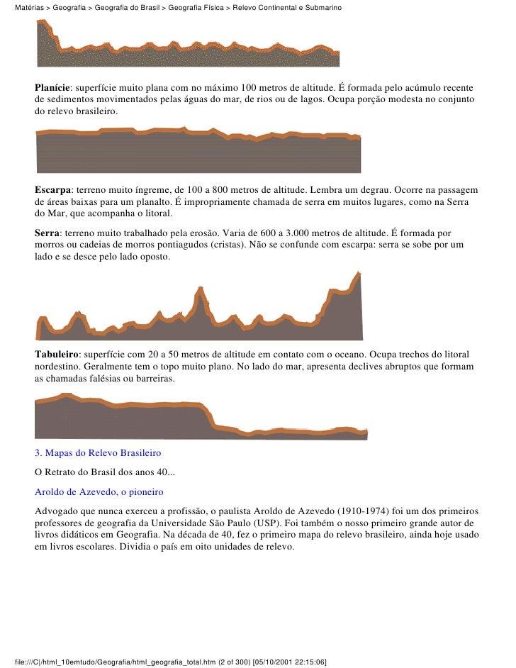Matérias > Geografia > Geografia do Brasil > Geografia Física > Relevo Continental e Submarino     Planície: superfície mu...