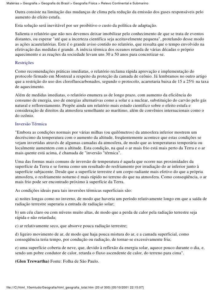 Matérias > Geografia > Geografia do Brasil > Geografia Física > Relevo Continental e Submarino     Outra consiste na limit...