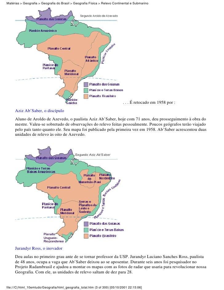 Matérias > Geografia > Geografia do Brasil > Geografia Física > Relevo Continental e Submarino                            ...