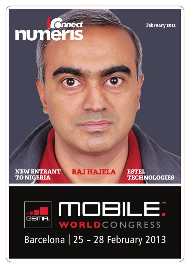 February 2013EDITOR'S NOTEMOBILE World Congress (MWC), thebiggest wireless trade show of the year,will see all the world's...
