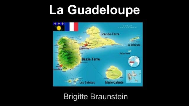 La Guadeloupe Brigitte Braunstein