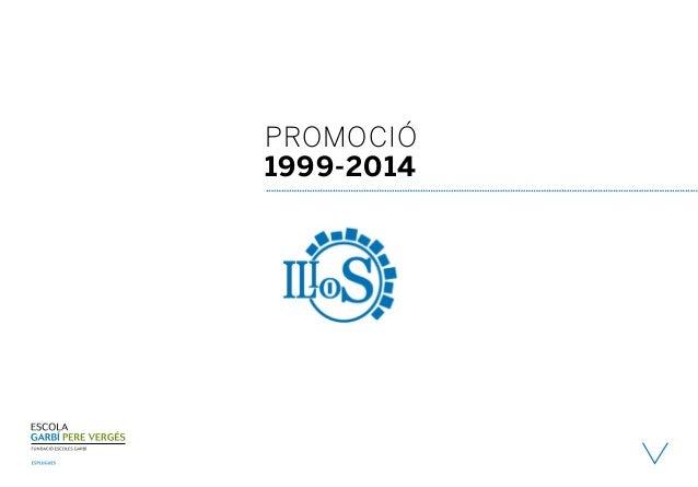 Promoció 1999-2014