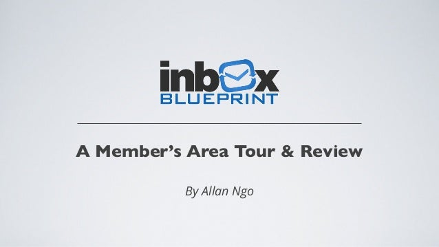 A Member's Area Tour & Review  By Allan Ngo