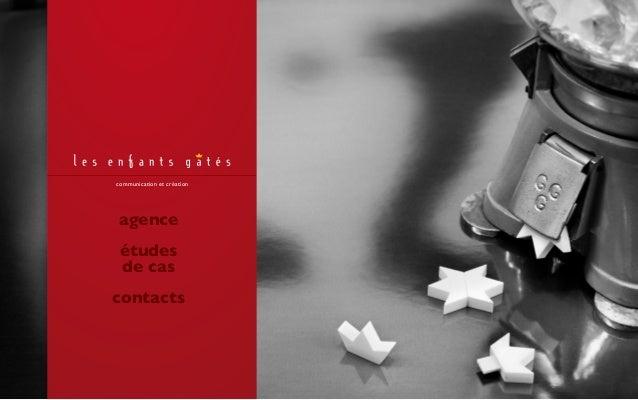 agence études de cas contacts communication et création