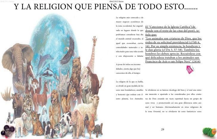 Abril 2012 fauna                     Abril 2012 fauna               Y LA RELIGION QUE PIENSA DE TODO ESTO.......          ...