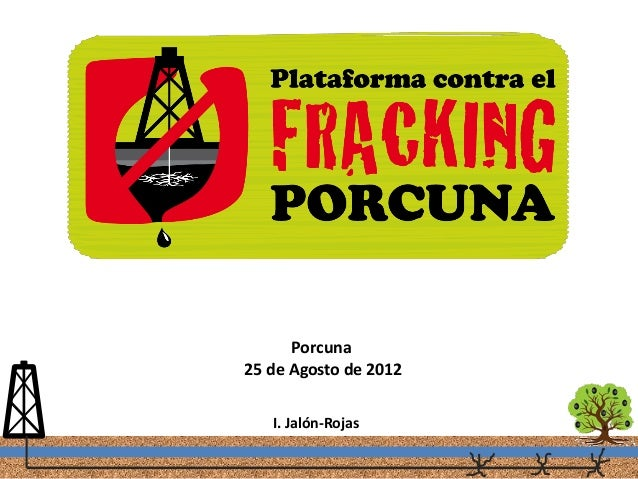 Porcuna25 de Agosto de 2012   I. Jalón-Rojas