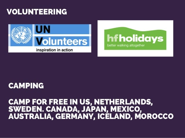 VOLUNTEERING CAMPING CAMP FOR FREE IN US, NETHERLANDS, SWEDEN. CANADA, JAPAN, MEXICO, AUSTRALIA, GERMANY, ICELAND, MOROCCO