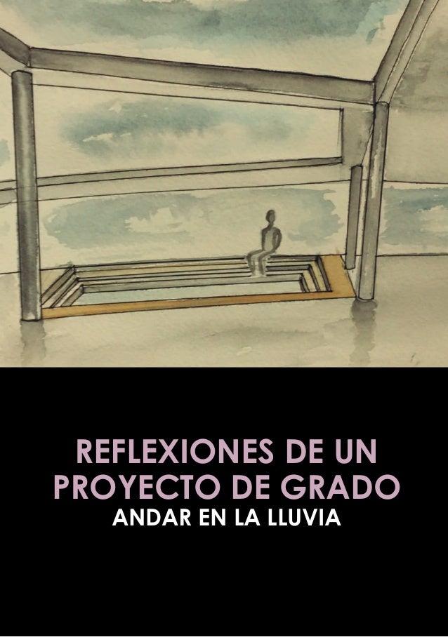 REFLEXIONES DE UN PROYECTO DE GRADO ANDAR EN LA LLUVIA