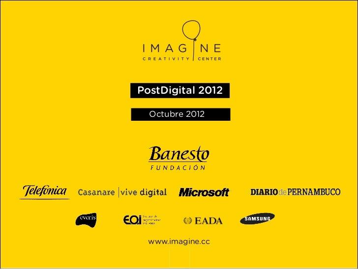 PostDigital 2012  Octubre 2012  www.imagine.cc        1