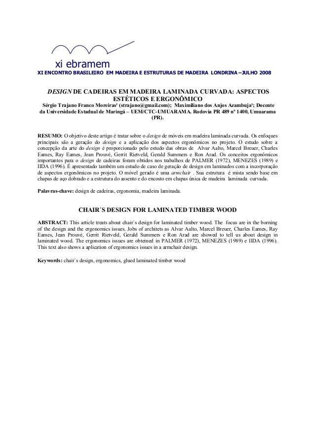 xi ebramem  XI ENCONTRO BRASILEIRO EM MADEIRA E ESTRUTURAS DE MADEIRA LONDRINA –JULHO 2008  DESIGN DE CADEIRAS EM MADEIRA ...
