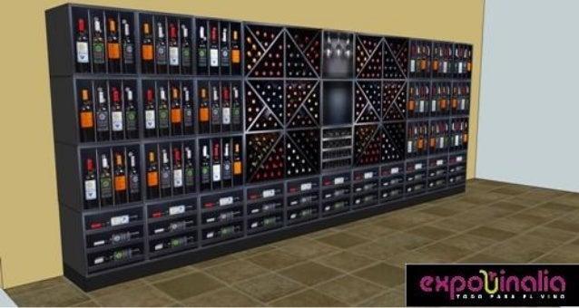 Ejemplo instalacion botelleros expovinalia for Muebles para vinotecas