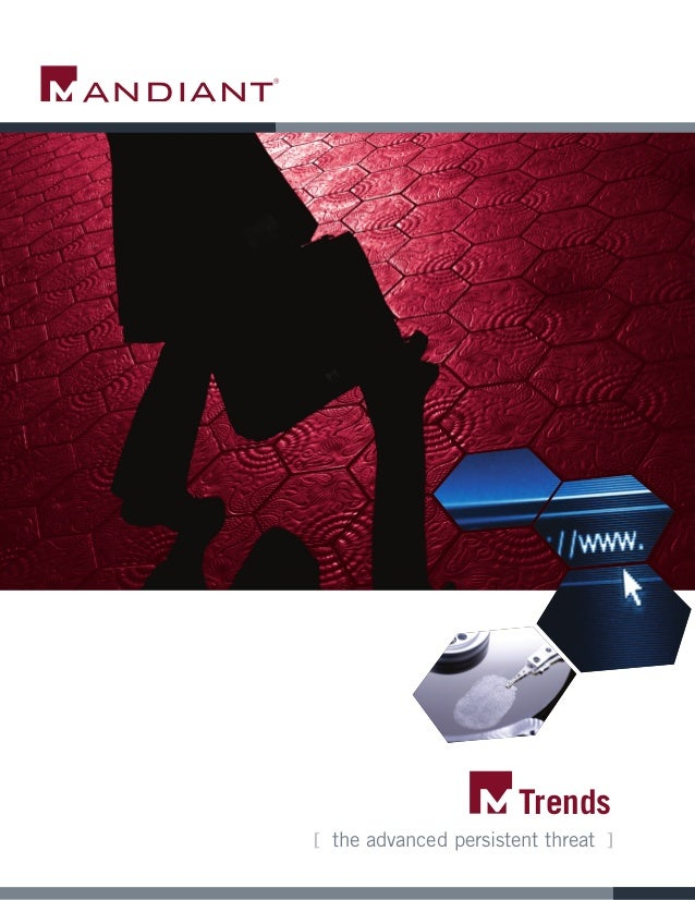 [ the advanced persistent threat ] Trends