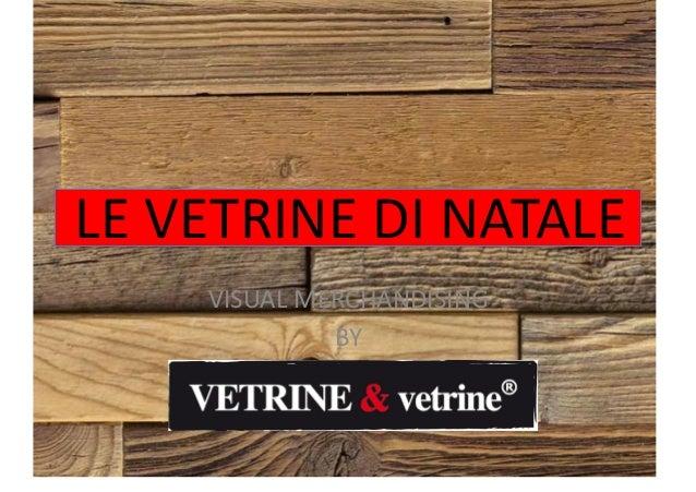 LE  VETRINE  DI  NATALE   VISUAL  MERCHANDISING     BY