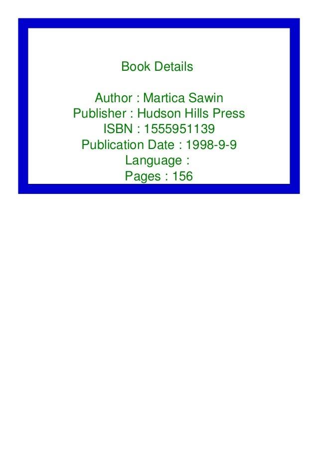 Book Details Author : Martica Sawin Publisher : Hudson Hills Press ISBN : 1555951139 Publication Date : 1998-9-9 Language ...
