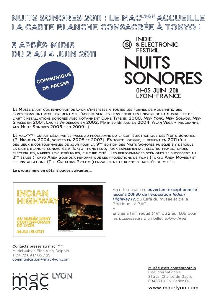 NUITS SONORES 2011 : LE MACLYON ACCUEILLELA CARTE BLANCHE CONSACRÉE À TOKYO !3 APRÈS-MIDISDU 2 AU 4 JUIN 2011             ...