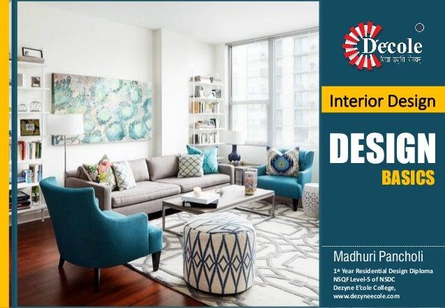 1st Year Residential Design Diploma NSQF Level-5 of NSDC Dezyne E'cole College, www.dezyneecole.com Interior Design DESIGN...