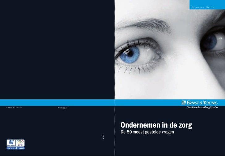 s E c t o r g r o E p H E a lt H     Ernst & Young   www.ey.nl                                                            ...