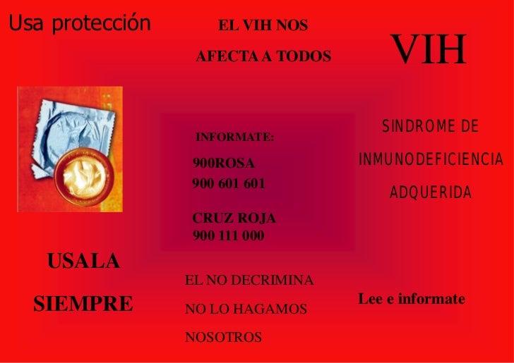 Usa protección      EL VIH NOS                  AFECTA A TODOS       VIH                                      SINDROME DE ...