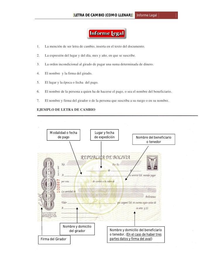 [LETRA DE CAMBIO (COMO LLENAR)] Informe Legal                           LETRA           (COM1.     La mención de ser letra...