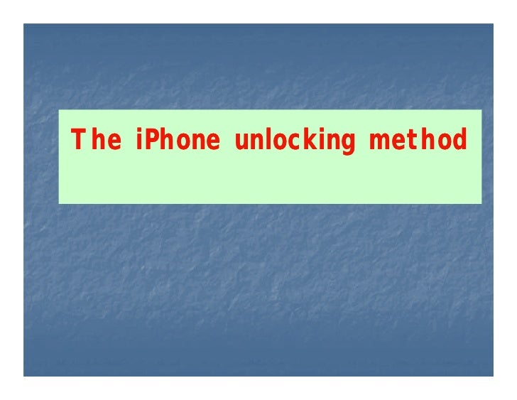 The iPhone unlocking method