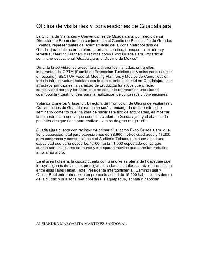 Oficina de visitantes y convenciones de GuadalajaraLa Oficina de Visitantes y Convenciones de Guadalajara, por medio de su...