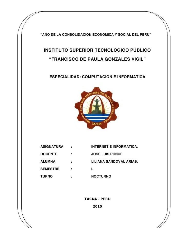 """""""AÑO DE LA CONSOLIDACION ECONOMICA Y SOCIAL DEL PERU""""     INSTITUTO SUPERIOR TECNOLOGICO PÚBLICO     """"FRANCISCO DE PAULA G..."""
