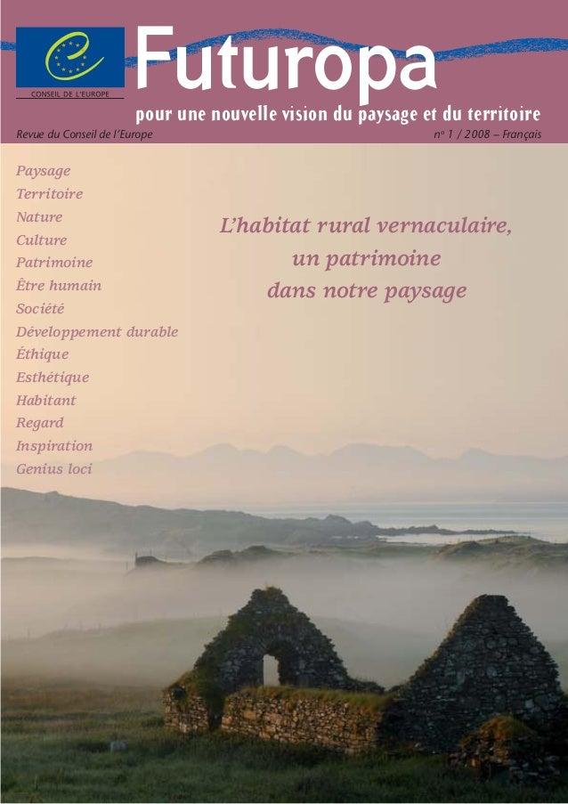 FuturopaFuturopa Paysage Territoire Nature Culture Patrimoine Être humain Société Développement durable Éthique Esthétique...