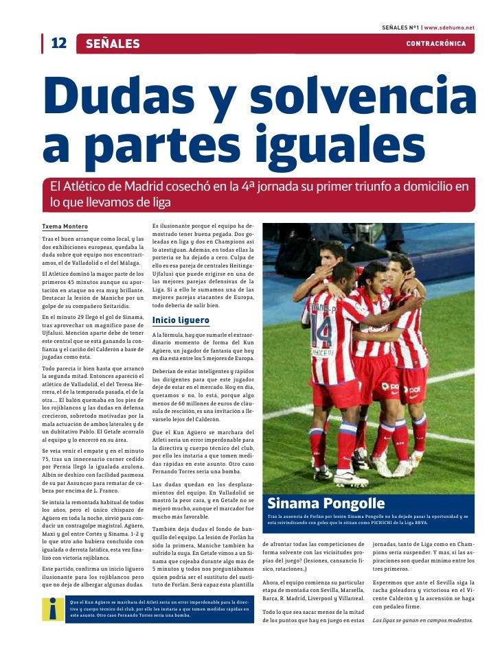 SEÑALES Nº1 | www.sdehumo.net        15            SEÑALES     lla, Vuelve la pasión  ¿Con qué ayudas institucionales cont...