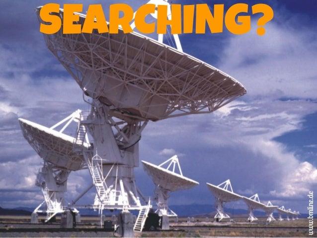 SEARCHING? www.bmline.de