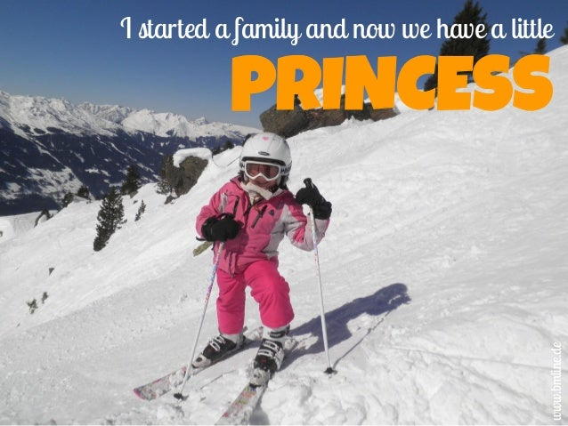 I started a family and now we have a little PRINCESS www.bmline.de