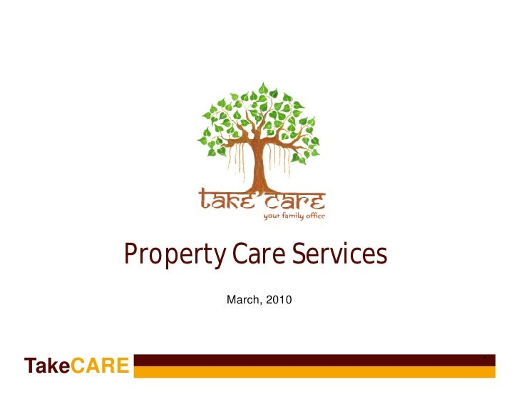 Property Care Services                March, 2010                                    * TakeCARE