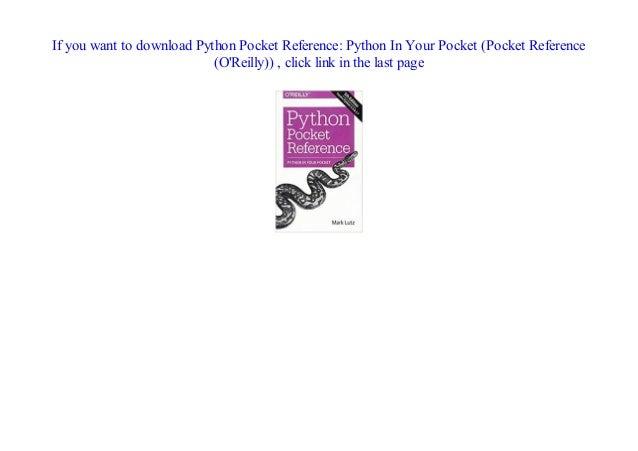Doc] Python Pocket Reference: Python In Your Pocket (Pocket Referenc…
