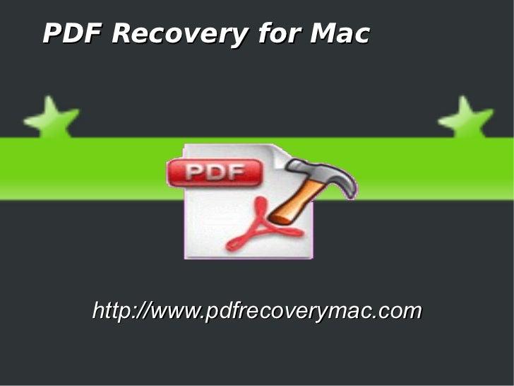 PDF Recovery for Mac   http://www.pdfrecoverymac.com