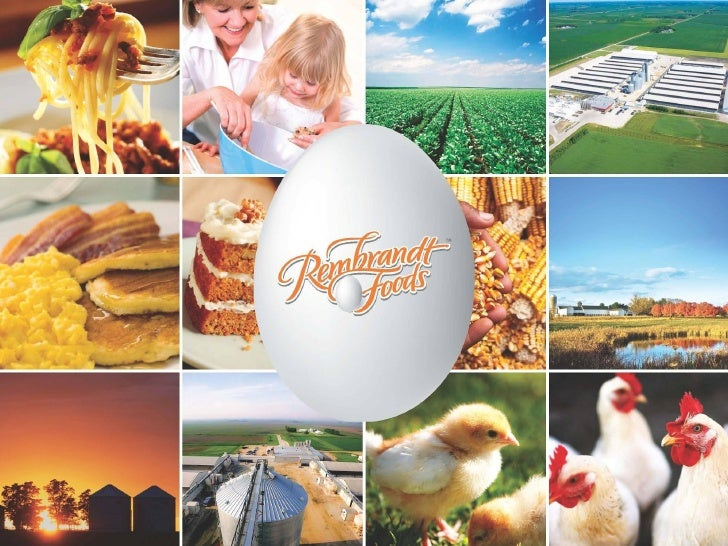 """Rembrandt Foods  """"It Started With a Cornfield & A Vision""""• 2000 – Rembrandt Foods strategically builds an  inline vertical..."""
