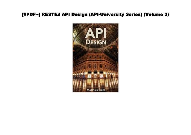 Doc] RESTful API Design (API-University Series) (Volume 3)