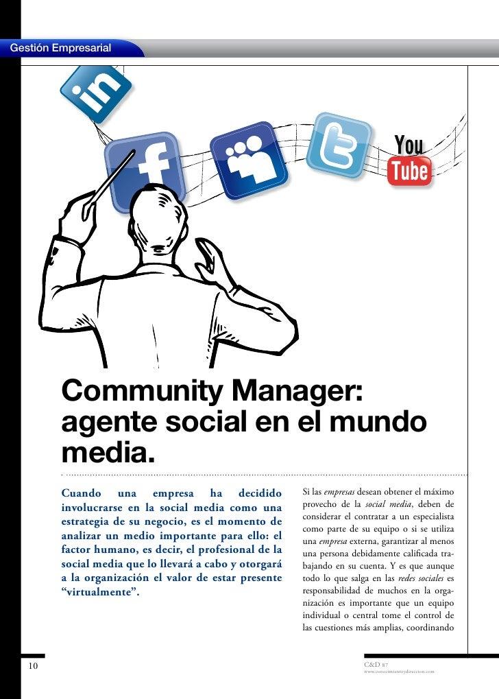 Gestión Empresarial         Community Manager:         agente social en el mundo         media.         Cuando una empresa...