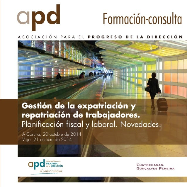 Formación-consulta  A S O C I A C I Ó N P A R A E L P R O G R E S O D E L A D I R E C C I Ó N  Gestión de la expatriación ...