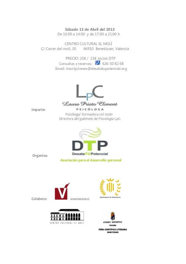 Sábado 13 de Abril del 2013              De 10:00 a 14:00 y de 17:00 a 21:00 h                    CENTRO CULTURAL EL MOLÍ ...