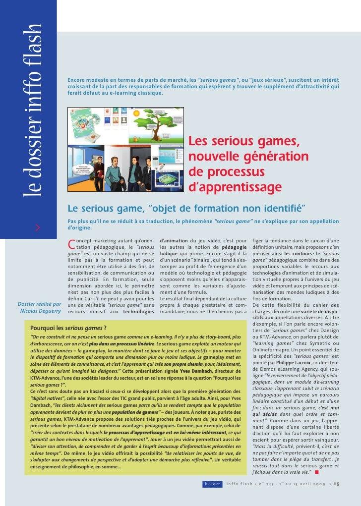 """le dossier inffo flash                            Encore modeste en termes de parts de marché, les """"serious games"""", ou """"je..."""