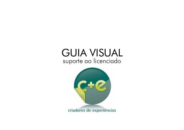 GUIA VISUAL suporte ao licenciado