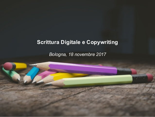 Scrittura Digitale e Copywriting Bologna, 18 novembre 2017