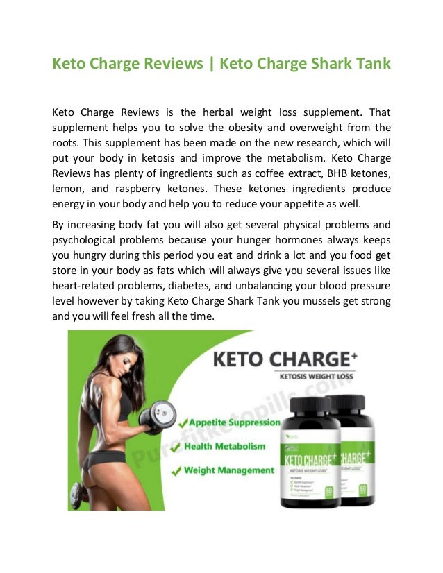 Keto Charge Reviews | Keto Charge Shark Tank Keto Charge Reviews is the herbal weight loss supplement. That supplement hel...