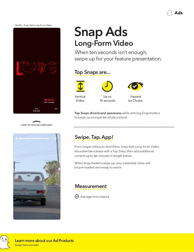 Advertise in a Snap, the best mobile video ad.
