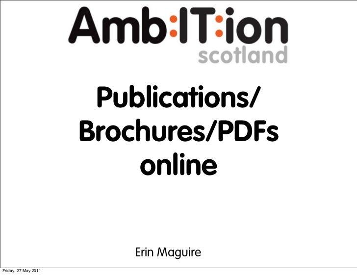Publications/                      Brochures/PDFs                          online                         Erin MaguireFrid...