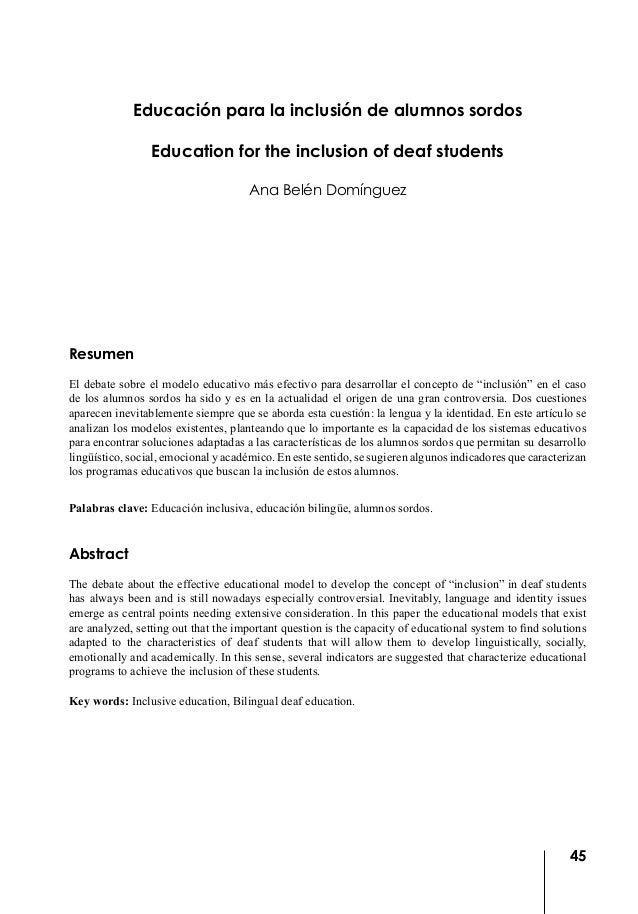 45 Educación para la inclusión de alumnos sordos Education for the inclusion of deaf students Ana Belén Domínguez Resumen ...