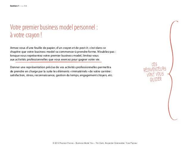 CES  RÉINVENTEURS  VONT VOUS  GUI D ER  Section 1 page 56  Votre premier business model personnel :  à votre crayon !  Arm...