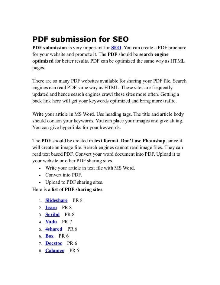 PDF submission for SEOPDF submission is very important for SEO. You can create a PDF brochurefor your website and promote ...