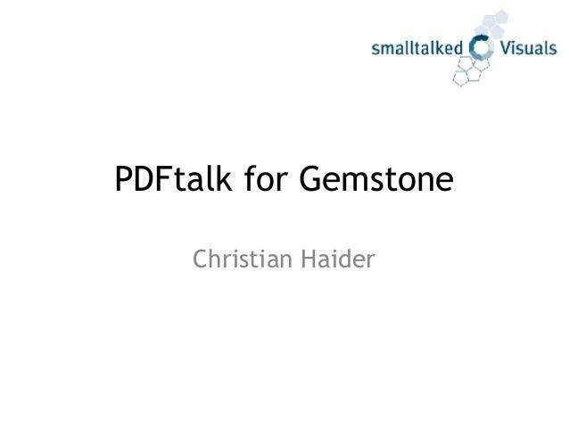 PDFtalk for Gemstone Christian Haider